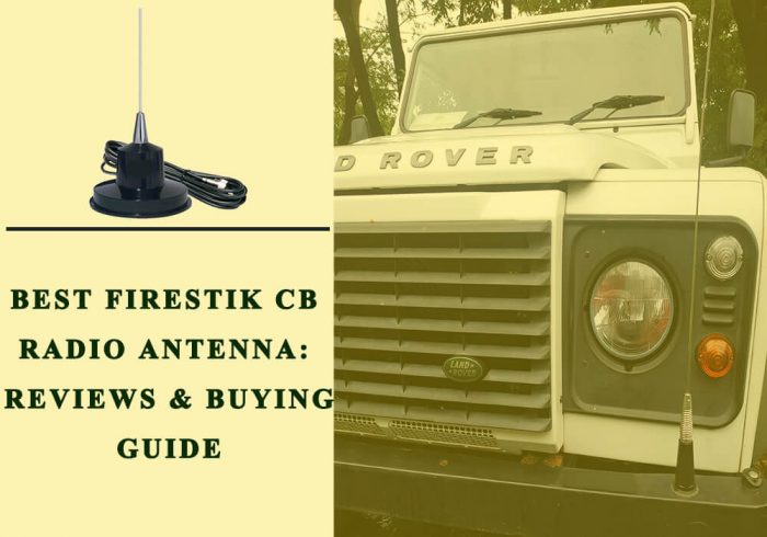 Best Firestik CB Radio Antenna