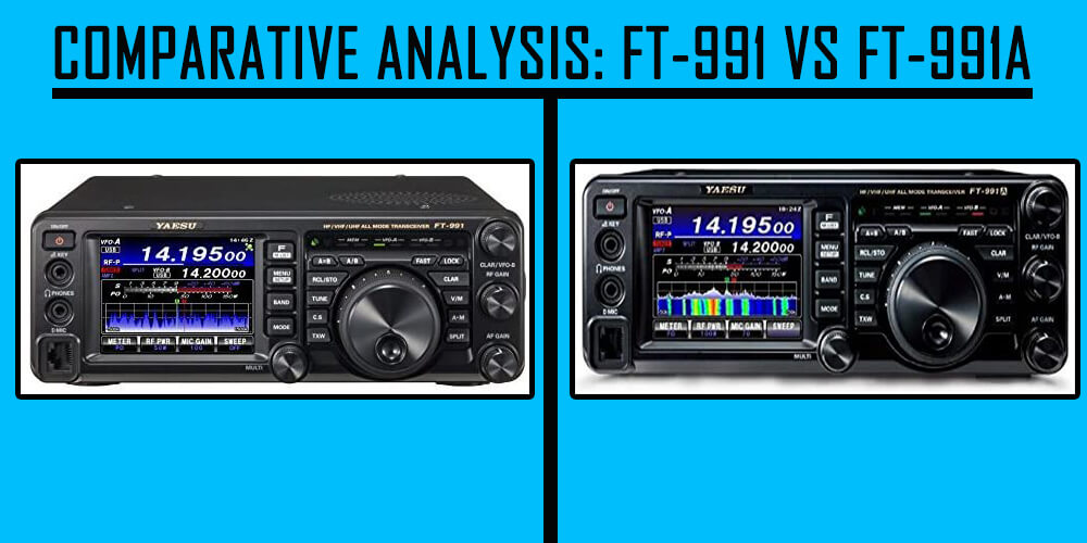 Comparative Analysis-FT-991-vs-FT-991A