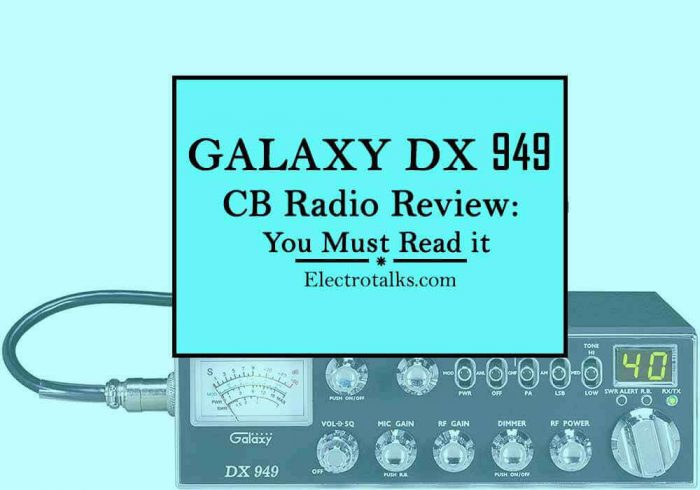 Galaxy DX 949 Review