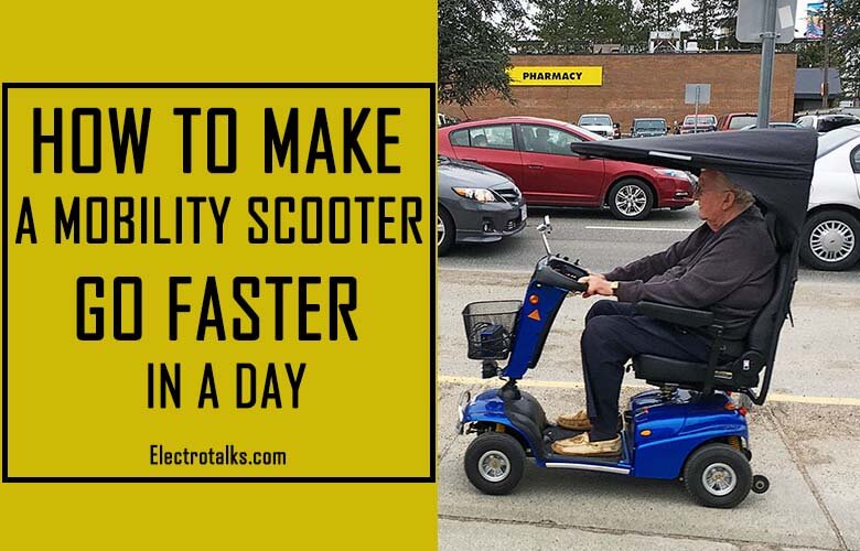 How to make a mobility scooter go faster