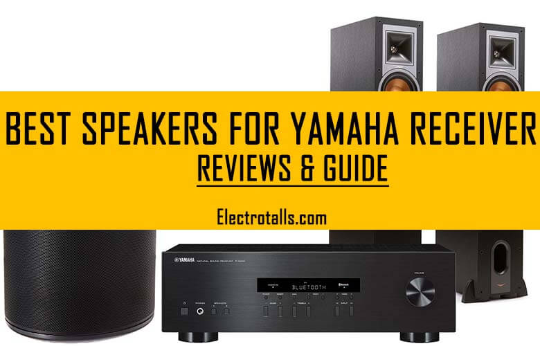 best speakers for Yamaha receiver