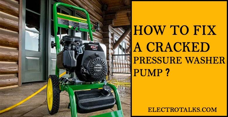 how to fix a cracked pressure washer pump