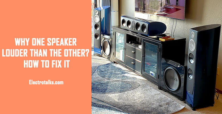 Why One Speaker Louder Than The Other